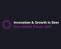 Innovation & Growth in Beer Roundtable Forum 2021