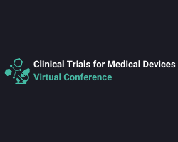 Clinical Trials for Medical Devices 2021- Virtual Conference
