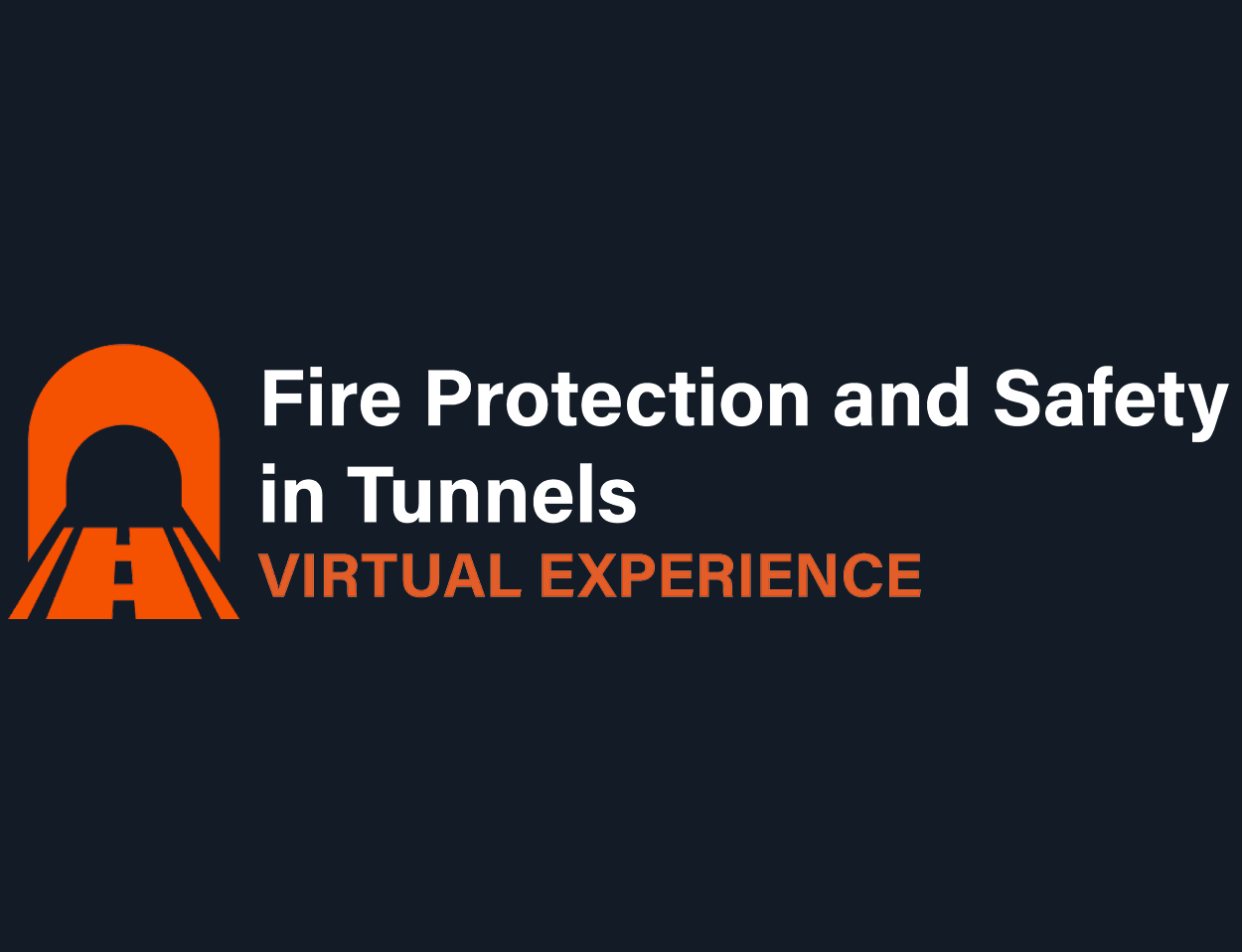 Fire Protection and Safety in Tunnels 2020 – A Virtual Experience