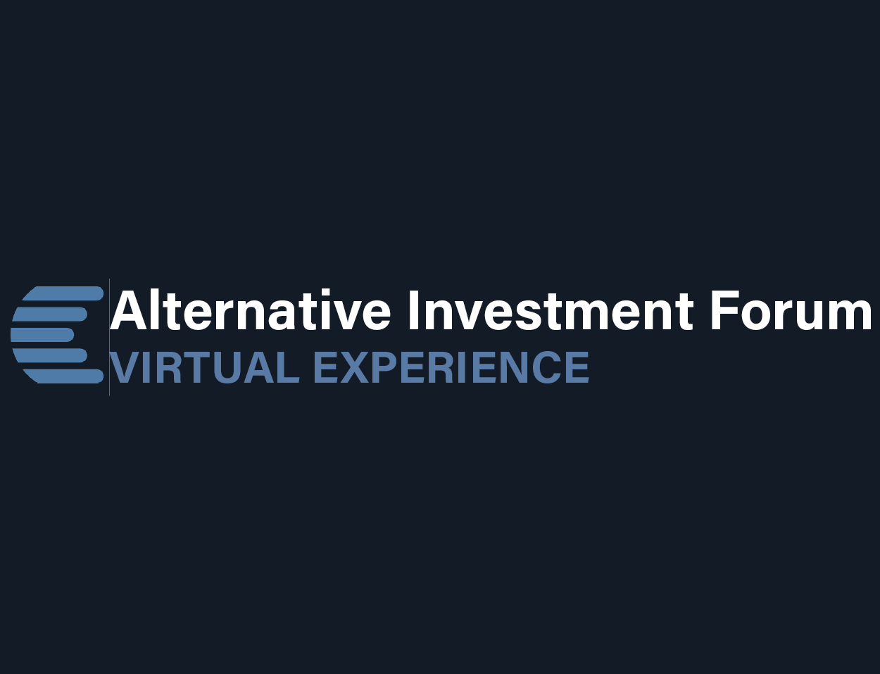 The Alternative Investment Forum – Virtual Experience 2020