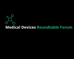 Medical Devices Roundtable Forum 2021