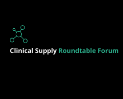 Clinical Trial Supply Roundtable Forum 2021