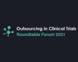 Outsourcing in Clinical Trials – Roundtable Forum 2021